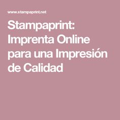 Stampaprint: Imprenta Online para una Impresión de Calidad