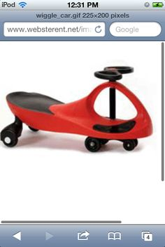 Wiggle car. Pretty much the best invention ever made.