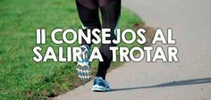 11 consejos al salir a trotar  http://nutricionysaludyg.com/fitness/trotar-consejos-correr/