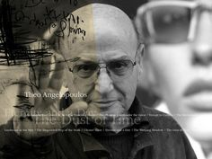Theo  Angelopoulos , a year after ...