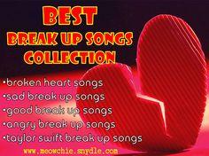 Best Break Up Songs