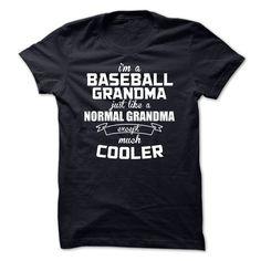 Im A Baseball Grandma Just Like A Normal Grandma Except T Shirt, Hoodie, Sweatshirt