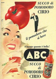 Succo di Pomodoro CIRIO Vintage Italian Posters, Vintage Advertising Posters, Creative Advertising, Vintage Travel Posters, Vintage Advertisements, Vintage Ads, Vintage Food Labels, Old Commercials, Sign Writing