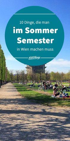 Weil wir finden, dass die Studentenzeit in Wien etwas so einzigartiges ist und man besonders im Sommersemester in Wien so einiges erleben kann, präsentieren wir euch hier eine Übersicht über 10 Dinge, die man in den nächsten Wochen und Monaten in Wien erleben muss. Students, Do Your Thing, Summer, Tips