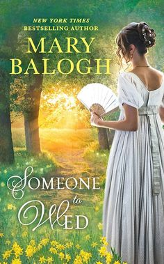 Mary Balogh - Someone To Wed Rated 4.5 Stars ⭐️⭐️⭐️⭐️✨