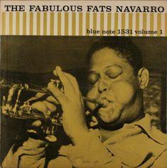 The Fabulous Fats Navarro, Vol.1: Blue Note BLP 1531