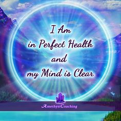 Today's Affirmation: I Am In Perfect Health And My Mind Is Clear <3 #affirmation #coaching It is not enough just to repeat words, while repeating the affirmation, feel and believe that the situation is already real. This will put more energy into the affirmation.