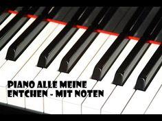 Piano Alle meine Entchen - mit Noten - YouTube