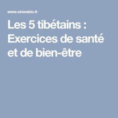 Les 5 tibétains : Exercices de santé et de bien-être