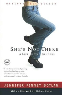 She's Not There: A Life in Two Genders, this book is funny and enjoyable. I loved it.