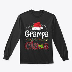 Discover Funny Santa Grampa Claus Christmas Pajam T-Shirt, a custom product made just for you by Teespring. With world-class production and customer support, your satisfaction is guaranteed. - Celebrate Christmas in style...! Enjoy the... Christmas T Shirt Design, Mens Ugly Christmas Sweater, Funny Christmas Sweaters, Family Christmas Pajamas, Funny Christmas Shirts, Merry Christmas Meme, Christmas Doodles, Dad To Be Shirts, T Shirts For Women