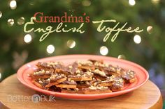 English Toffee – Grandma's Recipe
