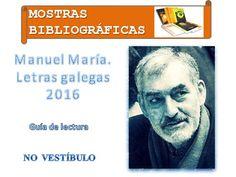"""Mostra bibliográfica """"Manuel María, Letras galegas 2016""""."""