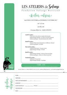 """La Fondation Solange Bertrand démarre """"LES ATELIERS de Solange"""" du 23 au 27 octobre, de 10h à 12h pour les enfants de 7 à 15 ans.  Pour inscrire votre enfant, c'est simple ! Téléchargez le formulaire ci-dessous à compléter et envoyez-le au 35 avenue Albert 1er, 54400 Longwy.  Pour toutes informations : 06 77 75 48 35."""