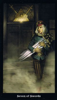 Seven of Swords - Steampunk Tarot - do you really take something that is truly yours?