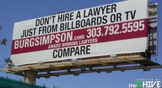 Everyone has seen a billboard for a lawyer at some point when driving down the highway or across town. Check out these really hilarious lawyer billboards t. Funny Billboards, Lawyer Humor, Bored At Work, Stupid People, Best Songs, Funny Signs, Helping People, All About Time, Hilarious