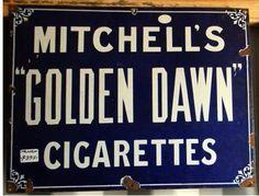 """Mitchell""""s Goldern Dawn Cigarettes Enamel Sign"""