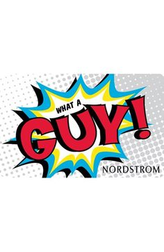 'What a Guy' Gift Card None $250