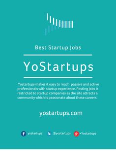 Yostartups makes it easy to reach  passive and active professionals with startup experience. Posting jobs is restricted to startup companies as the site attracts a community which is passionate about these careers.  https://yostartups.com/about-us/