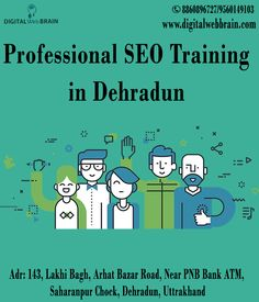 Stop Searching SEO Training Place for Training. We are one of the Best provider of Professional SEO Training in Dehradun at best price for Job Seekers. Learn SEO with training from http://digitalwebbrain.com . Learn SEO tips and tricks. http://bit.ly/2yteZwv