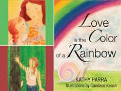 Cute Children's book: Love is the Color of a Rainbow. The author is giving away a personalized autographed copy right now! Class Library, Green Books, Rugrats, Happy Family, Mom Blogs, Cute Kids, Childrens Books, Whimsical, Author