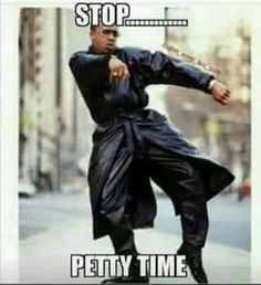 Image result for petty memes