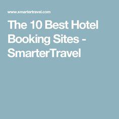 The 10 Best Hotel Booking Sites - SmarterTravel