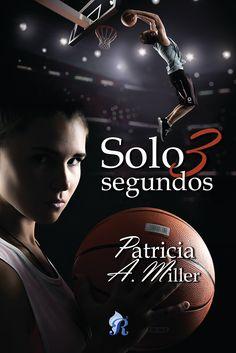 P R O M E S A S D E A M O R: Reseña   Solo 3 segundos, Patricia A. Miller