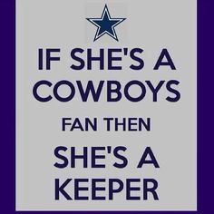 If she watches football, she's good but if she's a Dallas Cowboys fan too she's definitely a keeper! Hold on and never let her go! Dallas Cowboys Quotes, Dallas Cowboys Pictures, Cowboys 4, Dallas Cowboys Football, Cowboys Wreath, Pittsburgh Steelers, But Football, Football Season, Football Memes