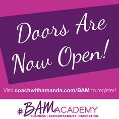 WOOHOO!! THE DOORS ARE OPEN TO #BAM ACADEMY! (and there's already a flood of people coming in). There are ONLY 100 SPACES! So get in now before they fill or doors close. I will NOT over-fill or re-open. REGISTER HERE >> http://coachwithamanda.com/bam?utm_content=buffer49cef&utm_medium=social&utm_source=pinterest.com&utm_campaign=buffer   #coaching #femaleentrepreneur #womeninbusiness #bossbabes #ladyboss #businesswomen #businesswoman #heartcentered #entrepreneurlifestyle #entrepreneurlife…