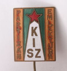 Hungary Hungarian Kisz Partisan Partizan Tour Communist Youth Pin Badge WW2 | eBay