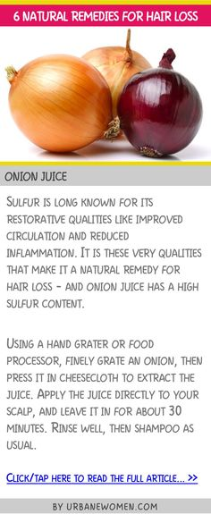 6 natural remedies for hair loss - Onion juice