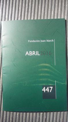 Revista de la Fundación Juan March, nº 447 (abril 2016)
