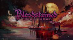Bloodstained: Ritual of the Night, Koji Igarashi's anticipated…