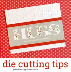 Die Cutting Tips Video by Jennifer McGuire Ink used stitched dies in background