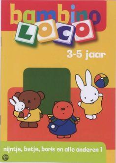 Loco Bambino / Nijntje, Betje, Boris en alle anderen