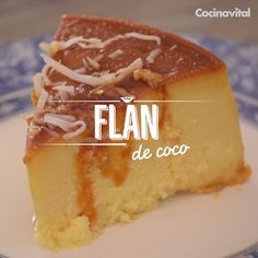 A good dessert should always have the texture of the flan and the flavor of the coconut and it has it together in an explosion of flavor. Köstliche Desserts, Delicious Desserts, Dessert Recipes, Yummy Food, Mexican Food Recipes, Sweet Recipes, Coconut Flan, Boricua Recipes, Mini Foods