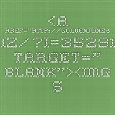 "<a href=""http://goldenmines.biz/?i=35291"" target=""_blank""><img   src=""http://goldenmines.biz/img/banners/468x60/9.jpg""   alt=""Profit every 10 minutes!""   title=""Profit every 10 minutes!""> </a>"