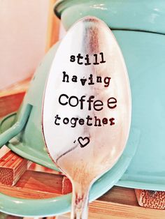Still Having Coffee Together, Stamped Silver Spoon Stamped Silver Coffee Spoon, Silver Spoon Love You Gift, Husband Gift, Anniversary Gift by SweetThymeDesign on Etsy