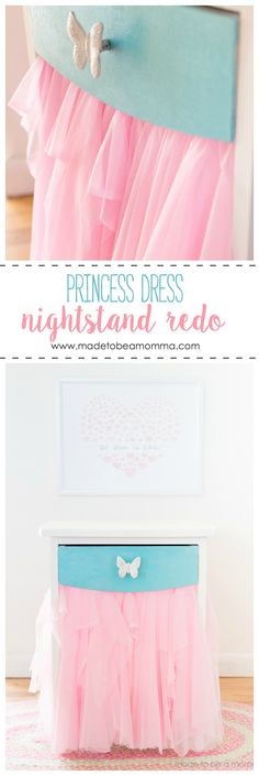 Princess Dress Nightstand Redo. Perfect DIY for a child's room!