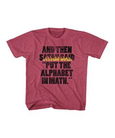 Another great find on #zulily! Red Heather 'And Then Satan Said' Tee - Boys by American Classics #zulilyfinds