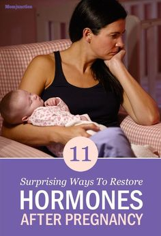 11 Surprising Ways To Restore Hormones After Pregnancy