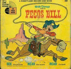 """""""Pecos Bill"""" 25 Forgotten Walt Disney Read-Along Book And Records Walt Disney Story, Walt Disney Cartoons, Disney Films, Pecos Bill, Disney Records, Baby Boomer, Le Far West, Kids Songs, Kids Reading"""