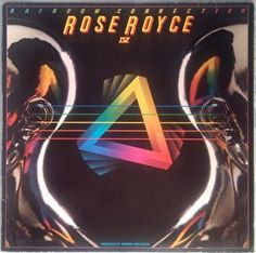 Rose Royce - Rainbow Connection IV