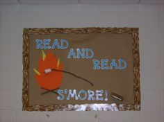 Read and Read S'More! (Camping Classroom Theme.. more pics on site)