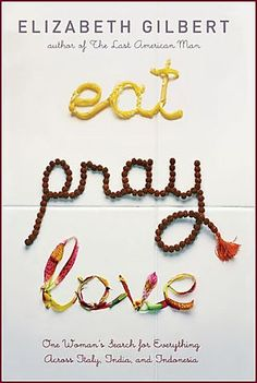 {Eat Pray Love}  Cringe.... I've seen the movie, but haven't read the book yet.  I've heard you love it or hate it.  Did you have a strong reaction?