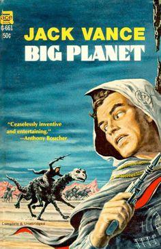 Emsh, Big Planet by Jack Vance. Top Sci Fi Books, Classic Sci Fi Books, Ace Books, Classic Comics, Library Books, Science Fiction Magazines, Science Fiction Art, Sci Fi Novels, Fiction Novels