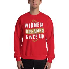 53d41df2b4f A Winner is a dreamer how never Sweatshirts by HAMIDHL