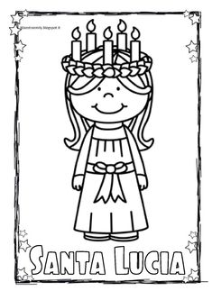 MaestraEmily: SANTA LUCIA! Santa Lucia Day, Diy For Kids, Crafts For Kids, Sainte Lucie, Holidays Around The World, Christmas Coloring Pages, Art Lessons Elementary, Color Activities, Rug Hooking