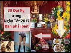 30 Cấm Kỵ Trong Ngày Tết 2017 Bạn Cần Phải Tránh || Phong Thủy 24h